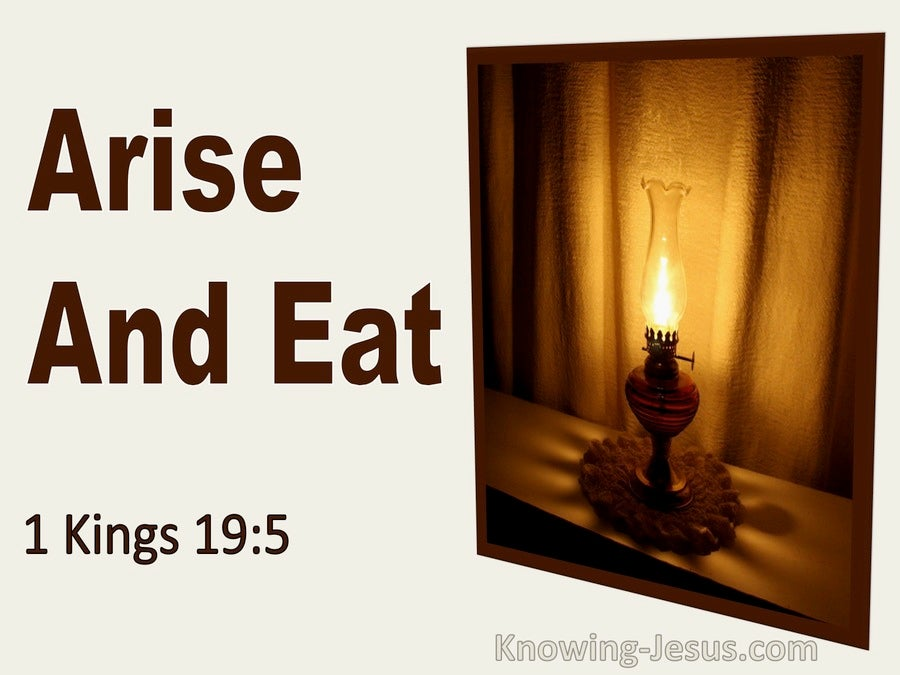 1 Kings 19:5 1 Kings 19:5 Arise And Eat (utmost)02:17