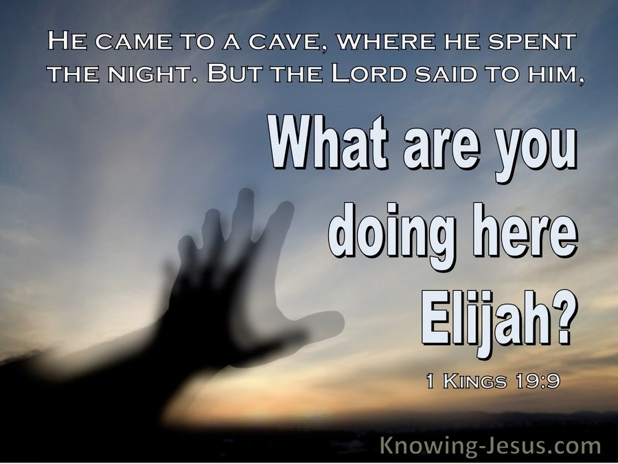 1 Kings 19:9 What Are You Doing Here Elijah (windows)10:26
