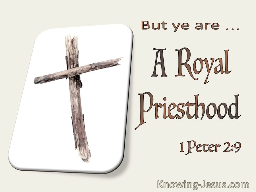 1 Peter 2:9 But Ye Are A Royal Priesthood (utmost)06:21