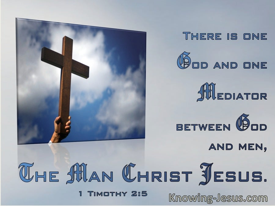1 Timothy 2:5 There Is One God And One Mediator  (windows)02:26