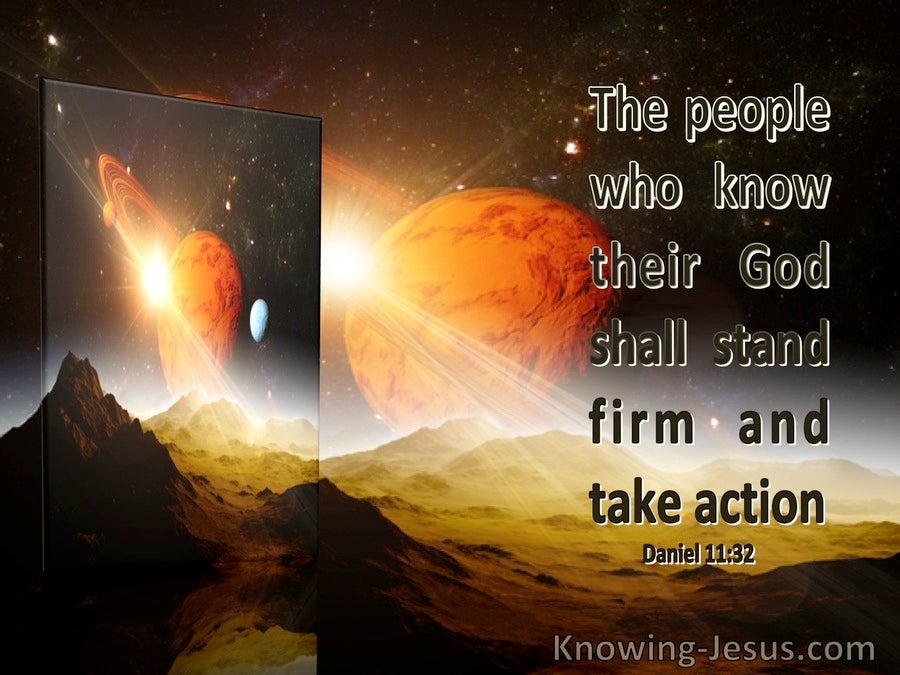 Daniel 11:32 The People Who Know Their God Shall Stand Firm (windows)04:28