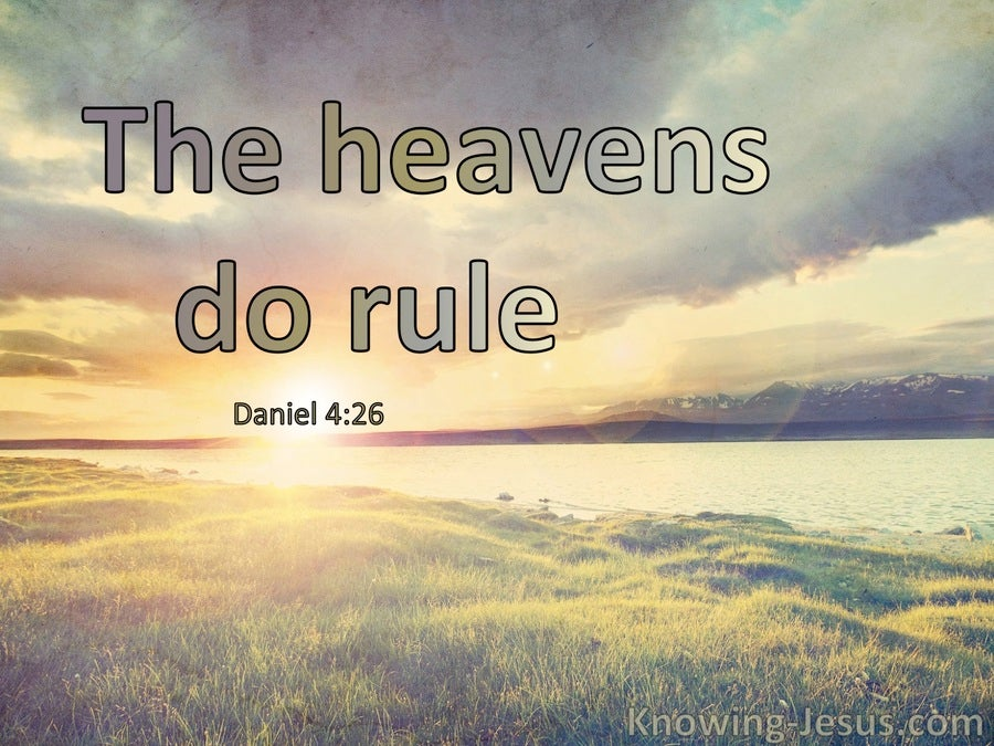 Daniel 4:26 The Heavens Do Rule (windows)12:11