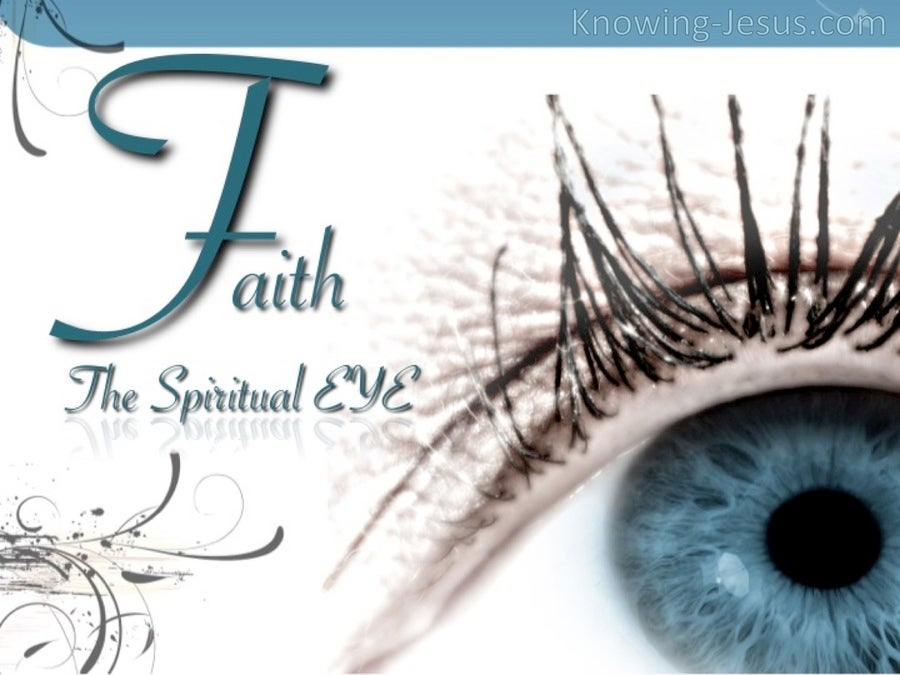 The Spiritual Eye of Faith (devotional)06-12 (white)