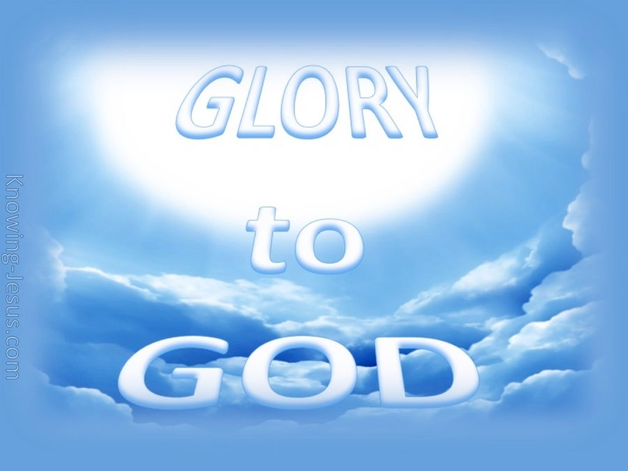 Luke 2:14 The Greater Glory (devotional)03:02 (blue)