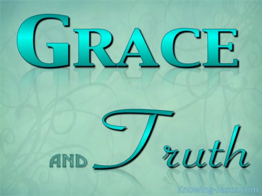Grace and Truth (green)