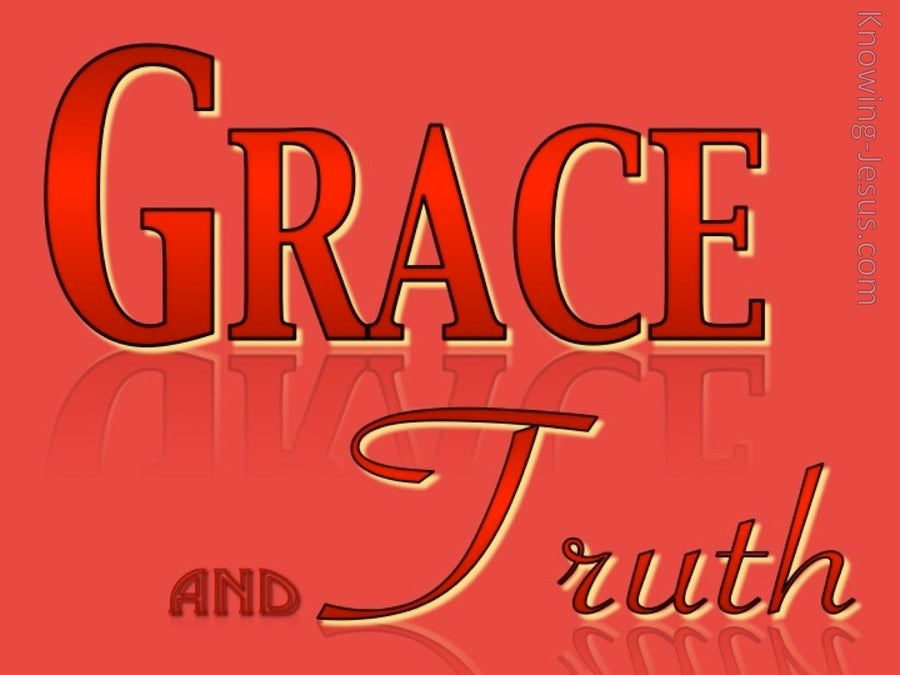 Grace and Truth (devotional) (red) - John 1:14