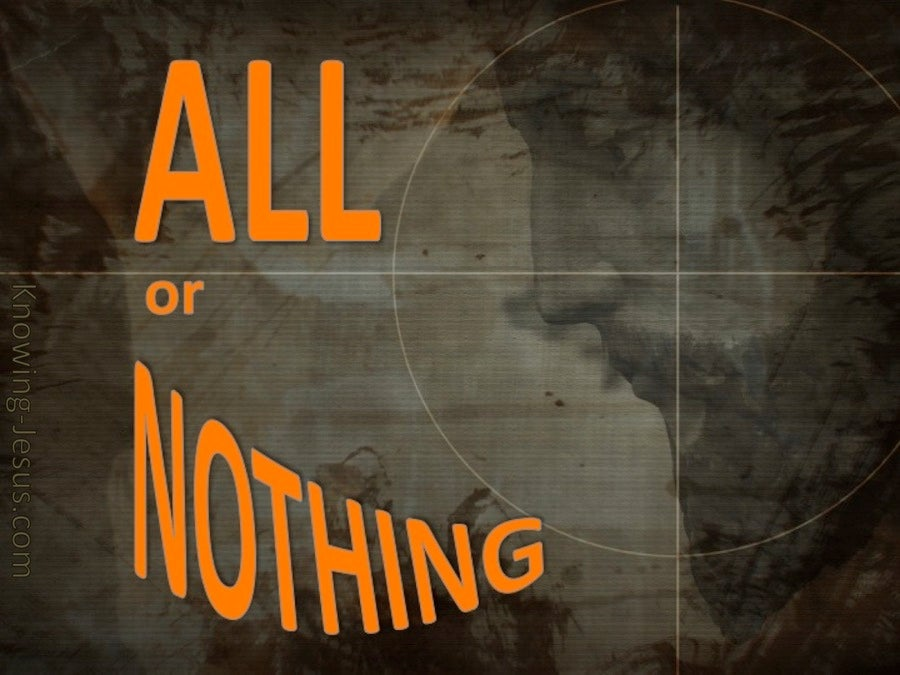 All Or Nothing (devotional) (brown)