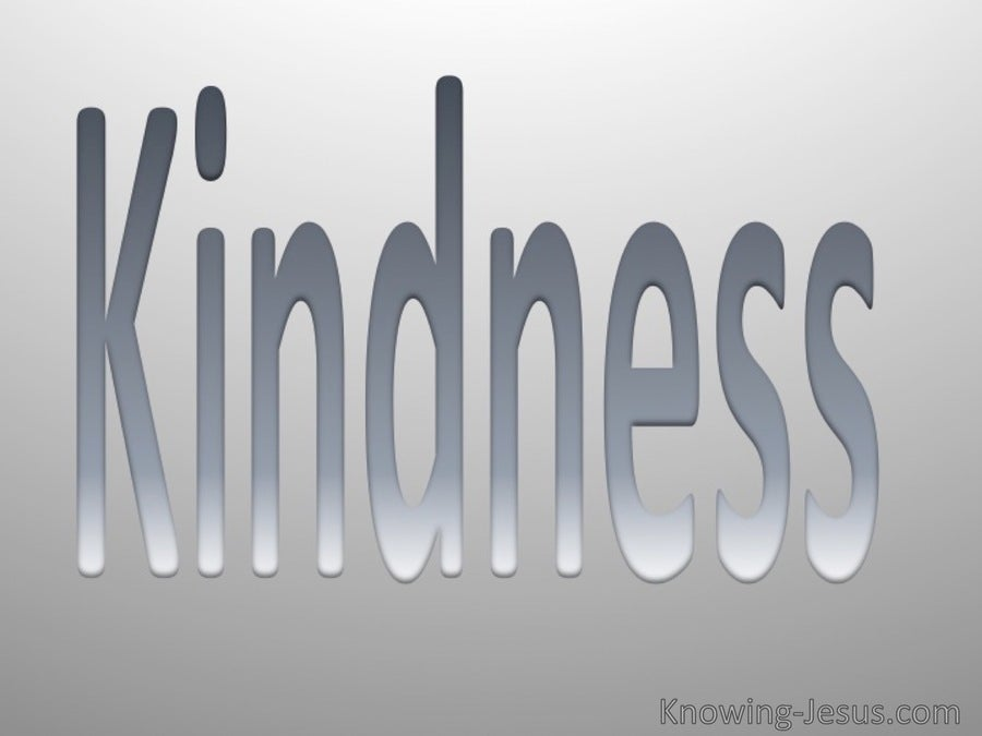 Galatians 5:22 Fruit Of The Spirit Is Kindness (gray)