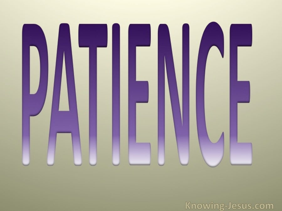 Galatians 5:22 Fruit of the Spirit is Patience