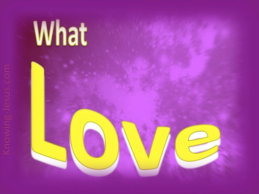 What Love (devotional)