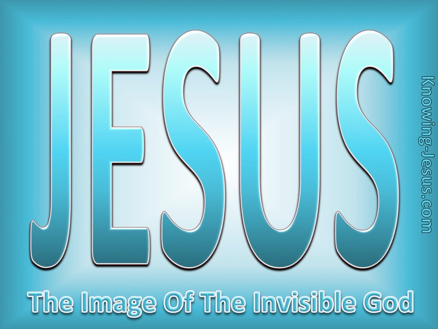 Image of God (devotional) (aqua) - Colossians 1:15