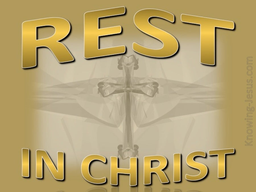 Rest In Christ (gold)