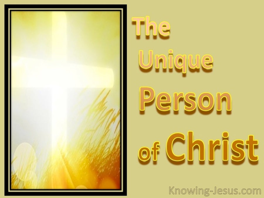 The Unique Person of Christ (devotional)10-15 (orange)