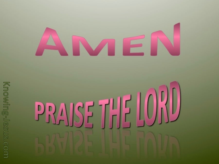 Amen Praise The Lord (sage)