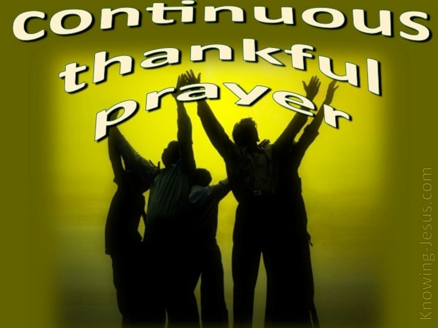 Continuing Thankful Prayer (devotional)08-07 (green)