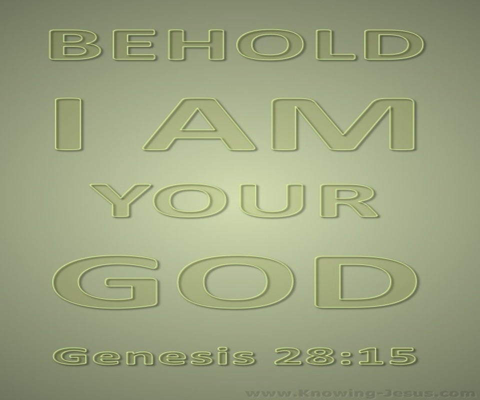 Genesis 28:15 I Am Your God (sage)