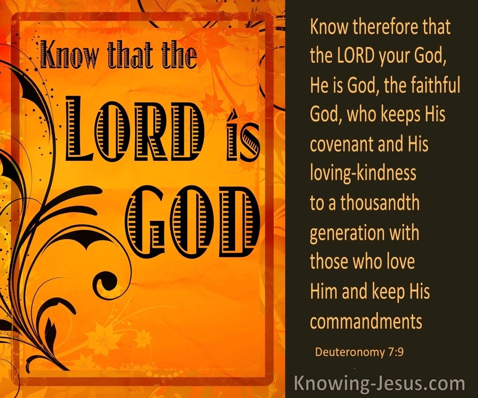 Deuteronomy 7:9 Know The Lord Is God Who Keep His Covenant (brown)