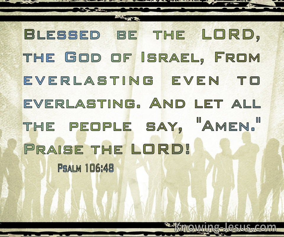Psalm 106:48 Blessed Be The Lord The God Of Israel (sage)