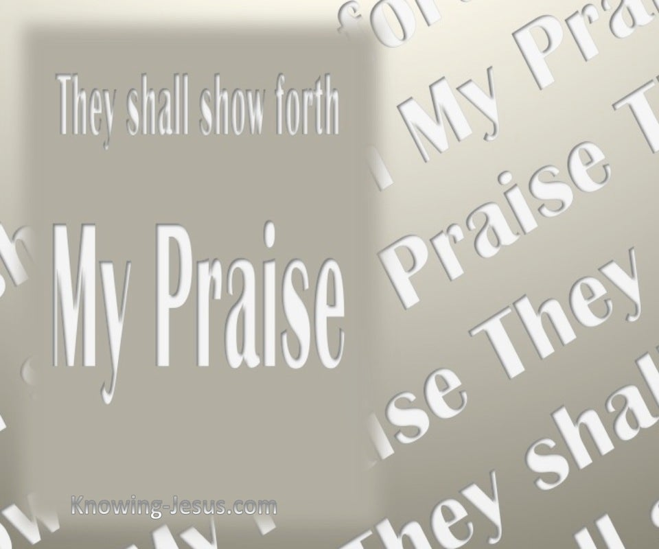 Isaiah 43:21 They Shall Show Forth My Praise (beige)