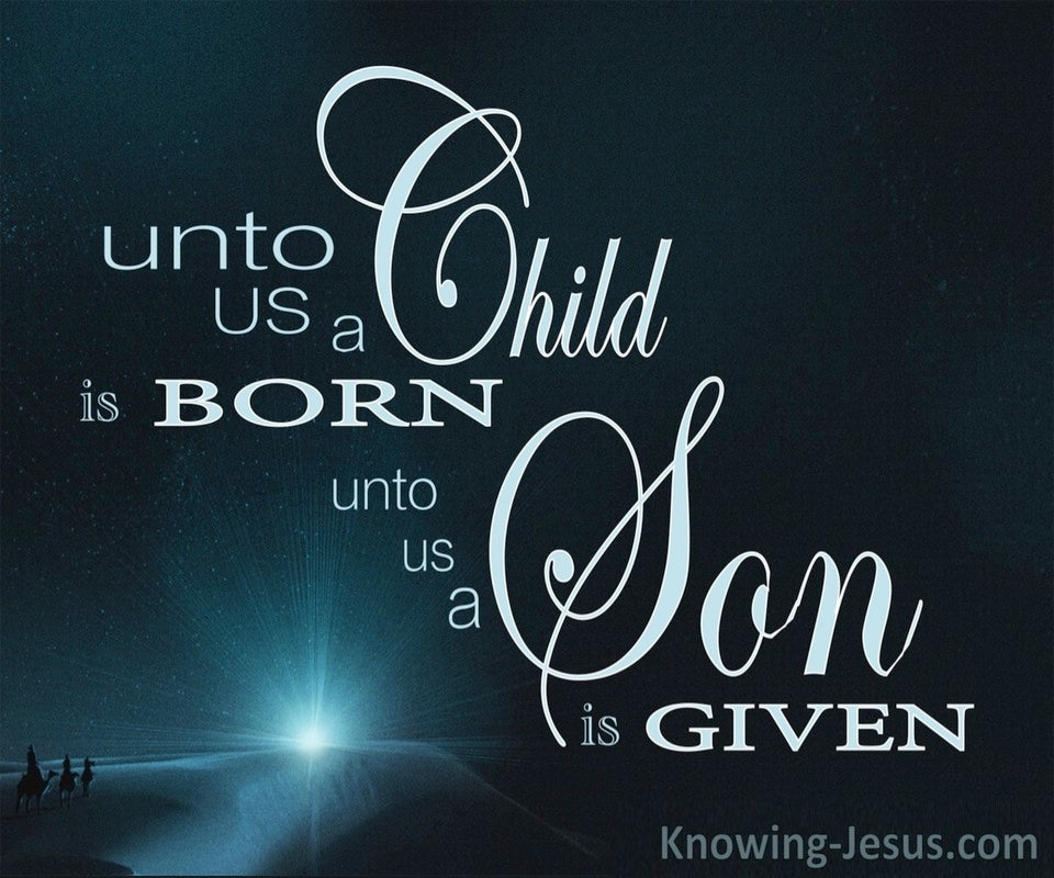 Isaiah 9:6 Unto Us A Child Is Born (blue)