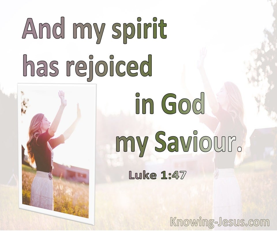 Luke 1:47 My Spirit Rejoiced In God My Saviour (green)