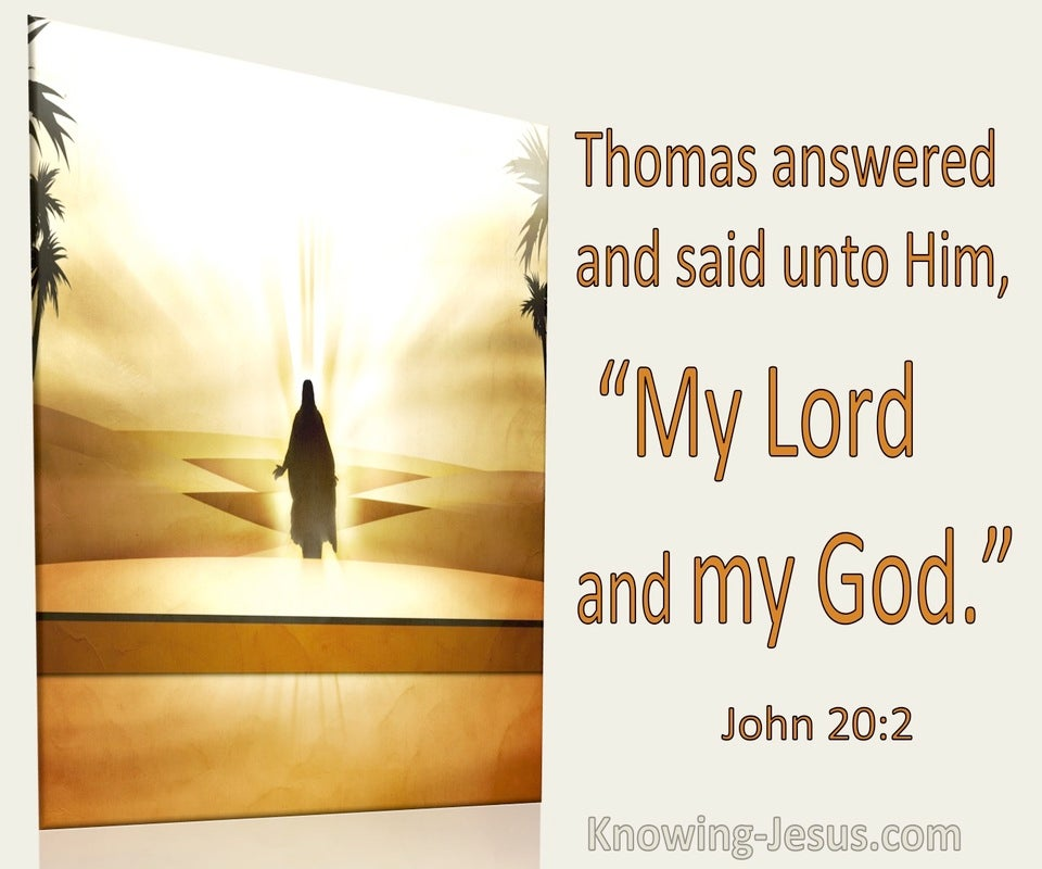 John 20:2 Thoman Said To Him My Lord And My God (utmost)01:18