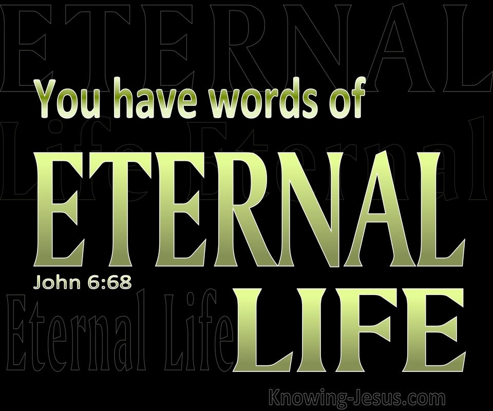 John 6:68 You Have The Words Of Eternal Life (green)