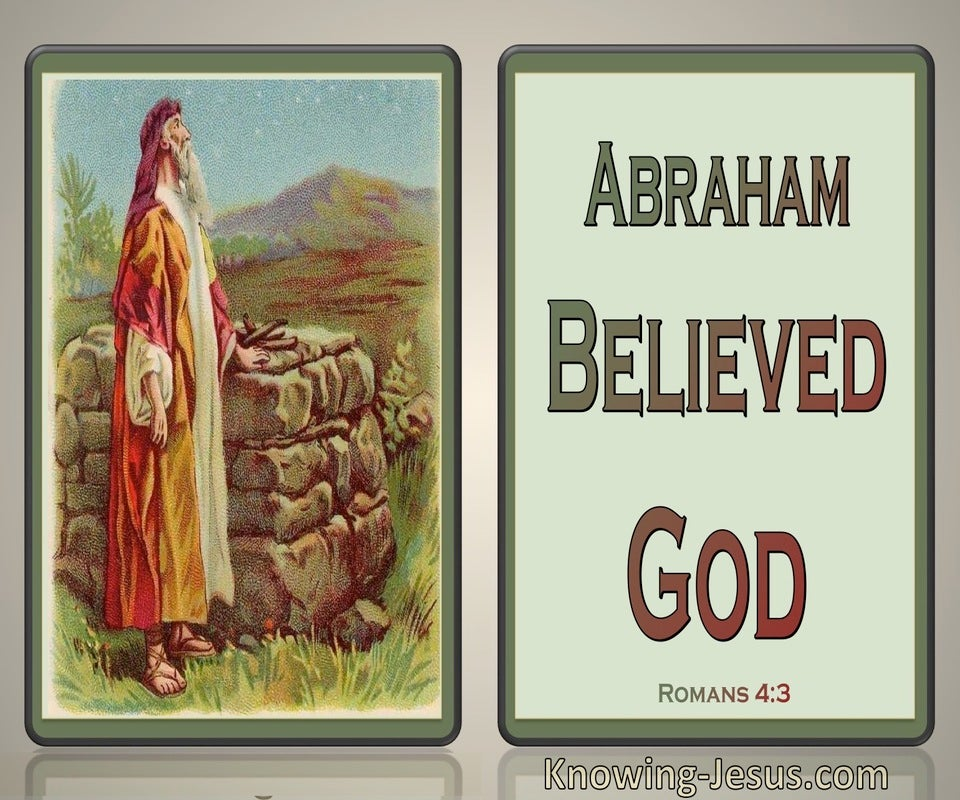 Romans 4:3 Abraham Believed God (brown)