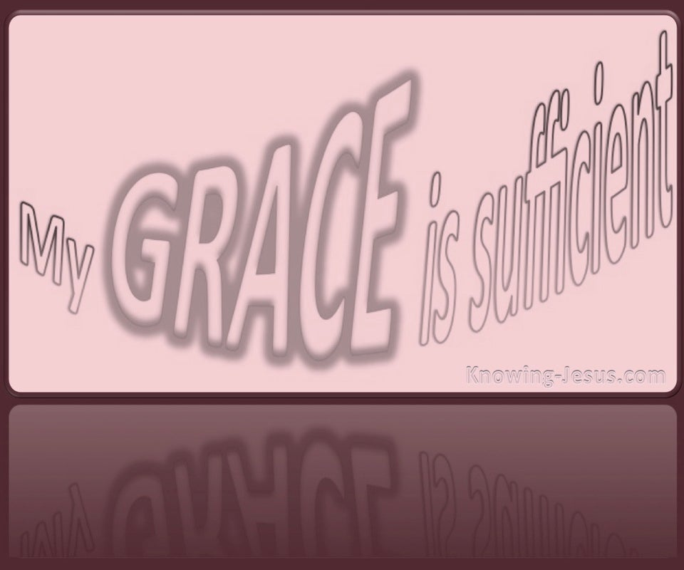 2 Corinthians 12:9 My Grace Is Sufficient (pink)