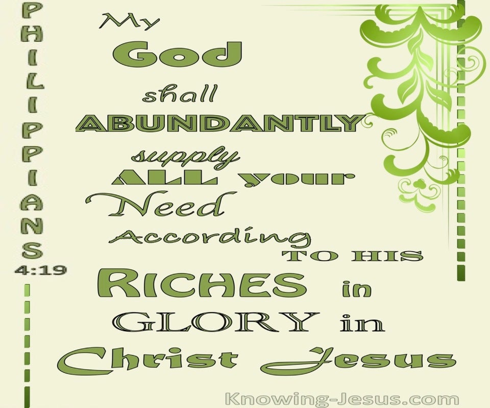 Philippians 4:19 God Will Supply All Our Needs Abundantly (green)