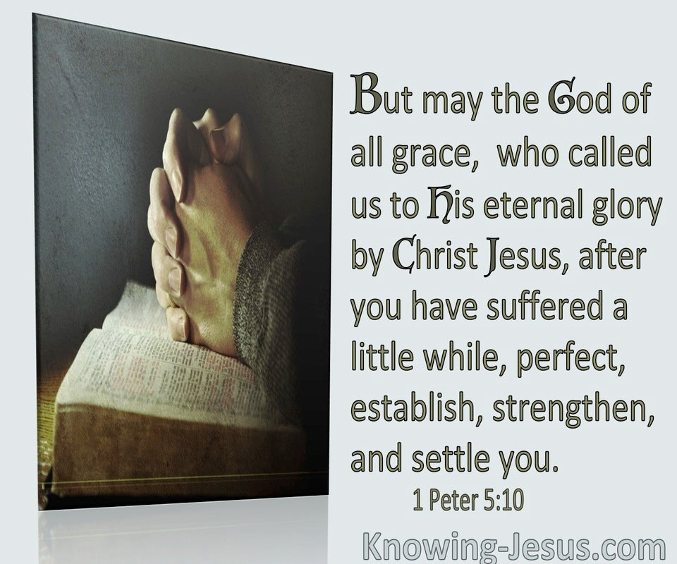 1 Peter 5:10 After You Have Suffered A Little To Perfect Establish Strengthen and Settle You (green)