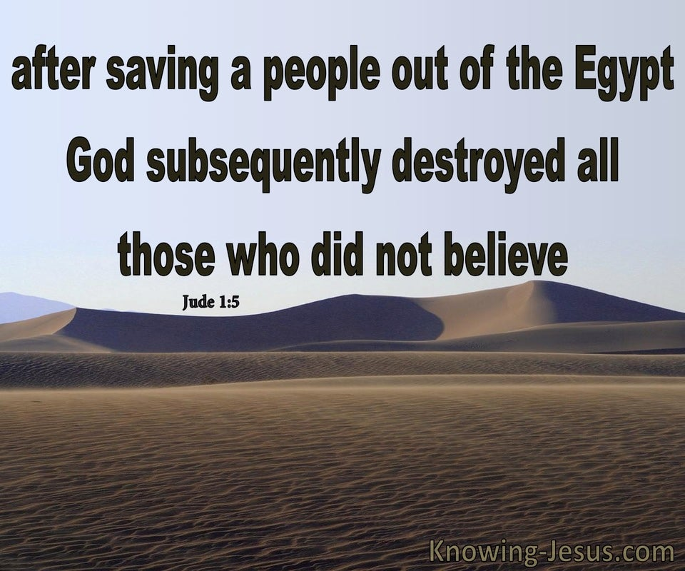 Jude 1:5 Saved Out Of Egypt But Destroyed For Unbelief (brown)