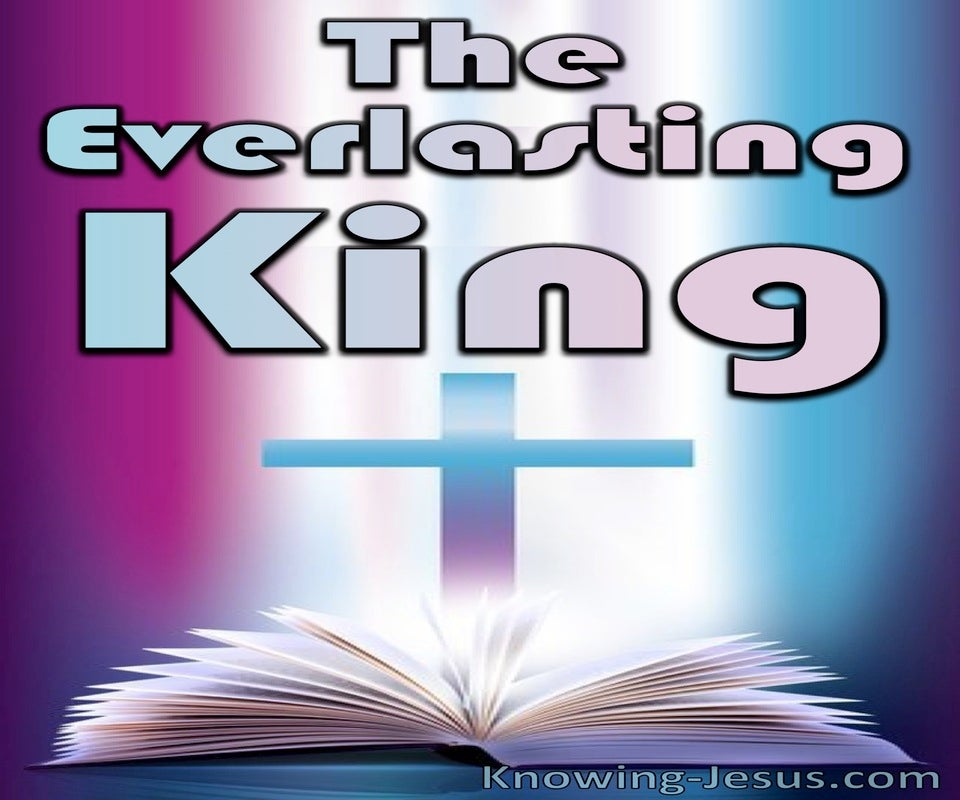 The Everlasting King  (devotional) (blue)