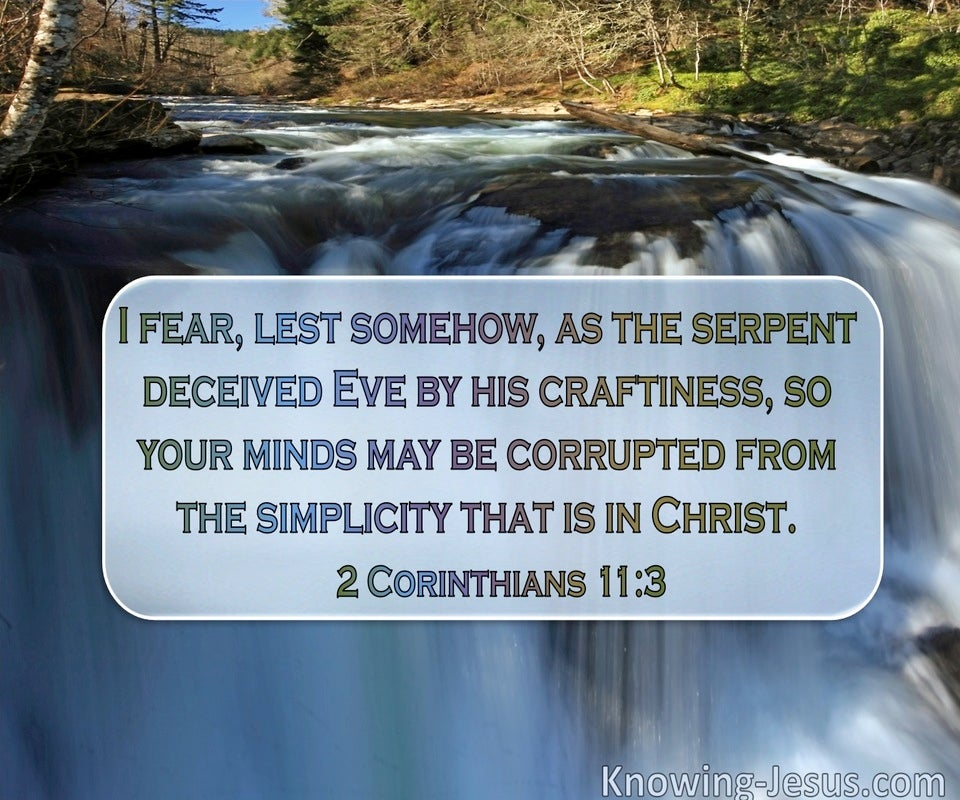 2 Corinthians 11:3 I Fear Lest The Serpent Somehow Deceived Eve By His Craftiness (windows)08:08