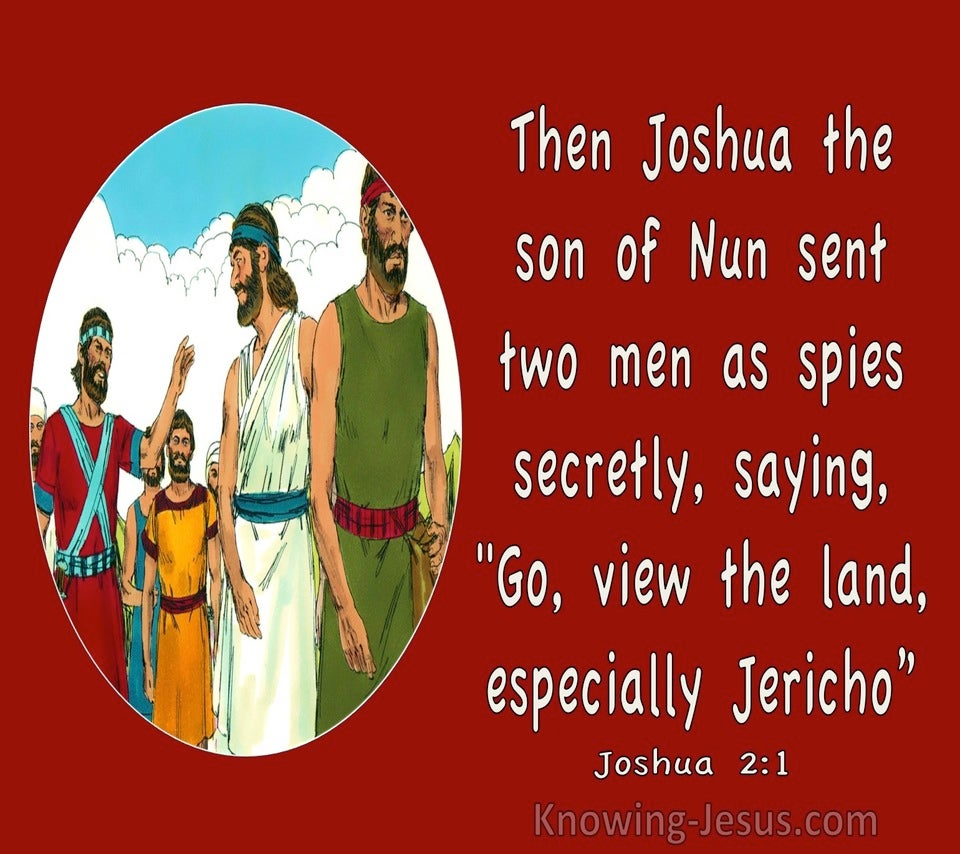 Joshua 2:1 Joshua Sent Two Men As Spies Secretly (red)