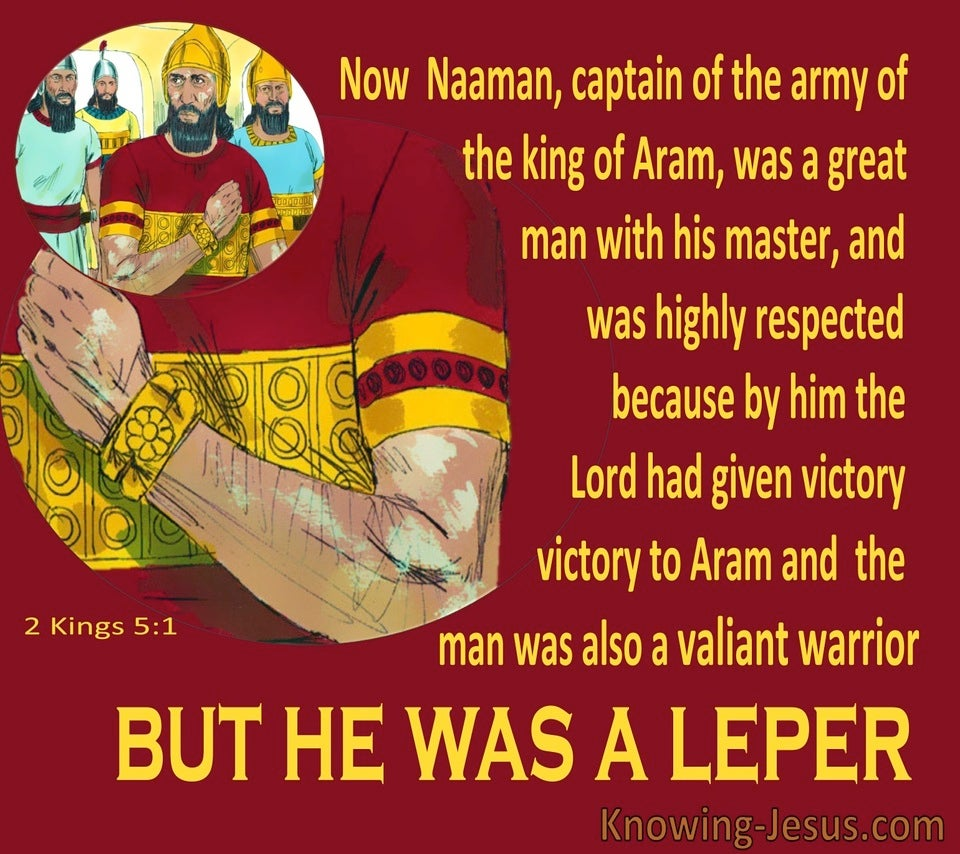 2 Kings 5:1 Naaman Was Given Victory But He Was A Leper (red)