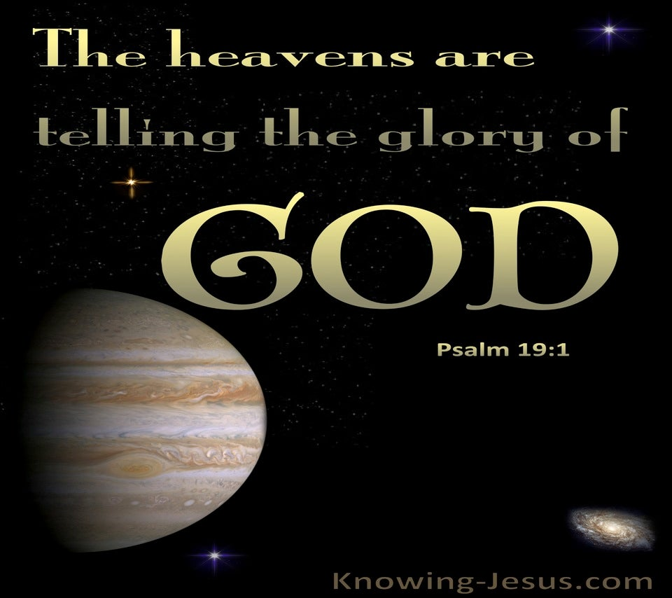 Psalm 19:1 The Heavens Are Telling The Glory Of God (gold)