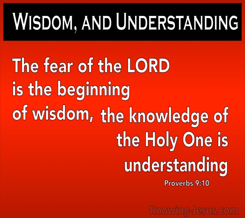 Proverbs 9:10 The Fear Of The Lord Is Wisdom (red)