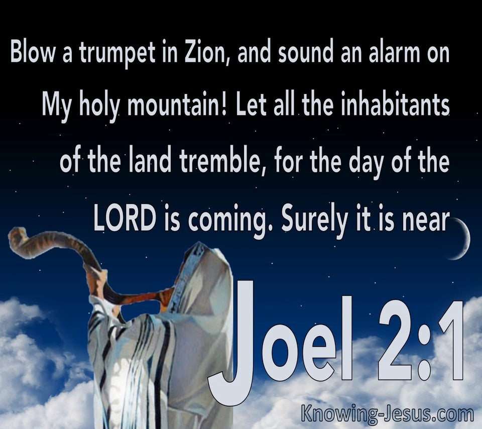 Joel 2:1 BLow A Trumpet For The Day Of The Lord (white)