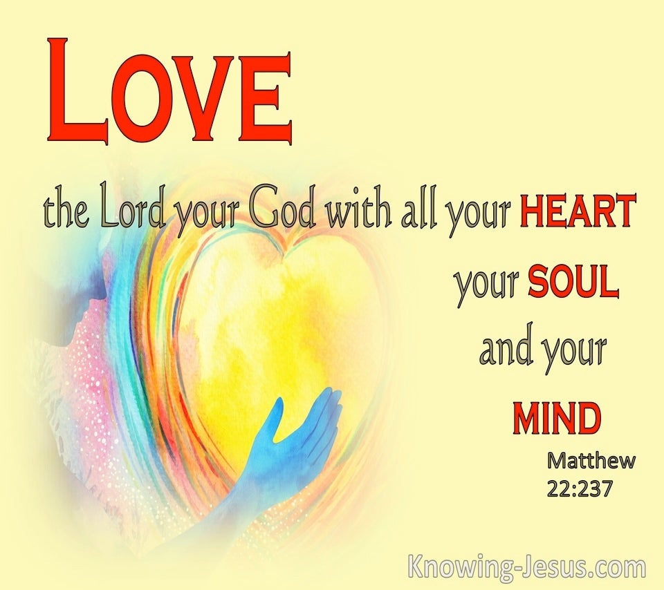Matthew 22:37 Love The Lord Your God (yellow)