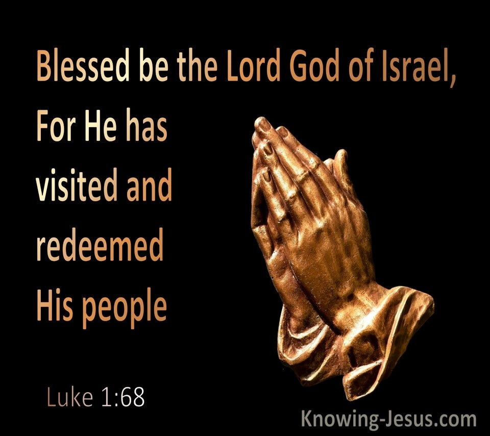 Luke 1:68 Blessed be the Lord God of Israel (black)