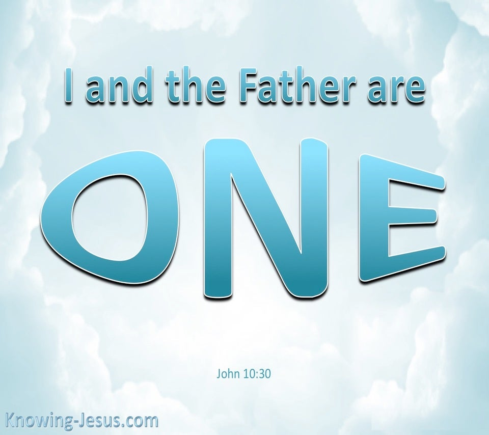 John 10:30 I And The Father Are One (blue)