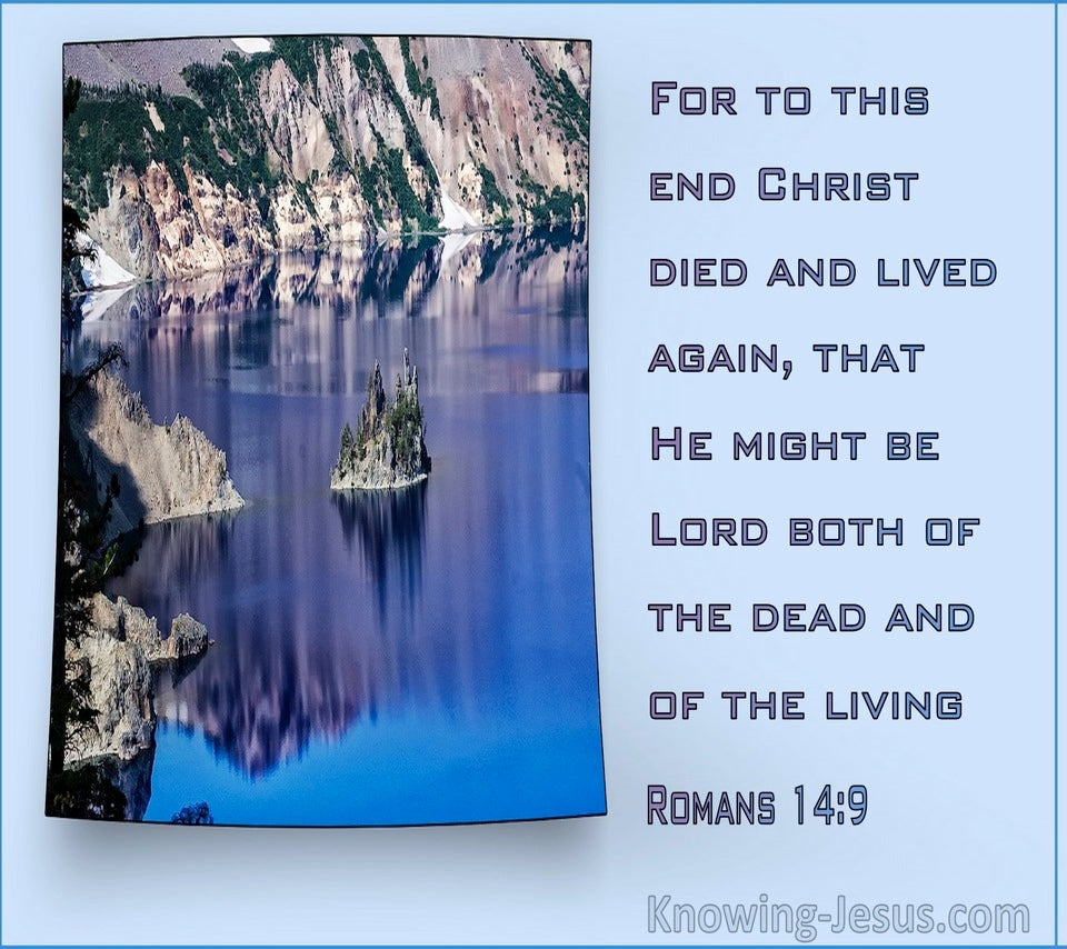 Romans 14:9 For To This End Christ Died And Lived Again (aqua)
