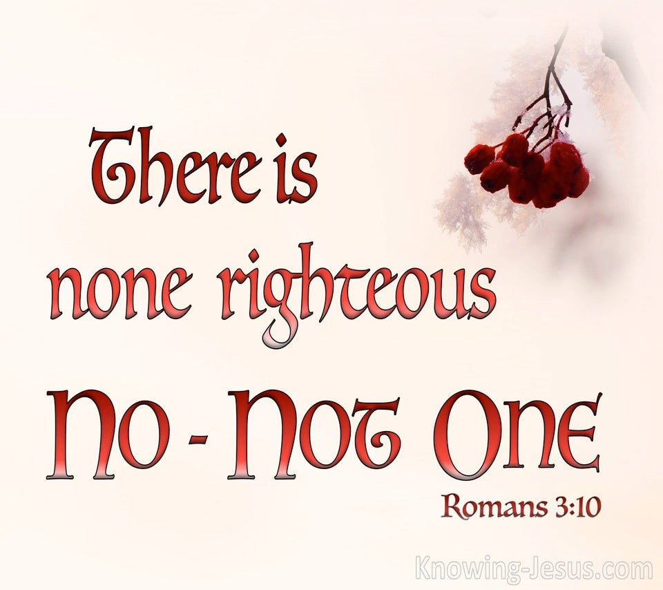 Romans 3:10 There Is None Righteous No Not One (pink)