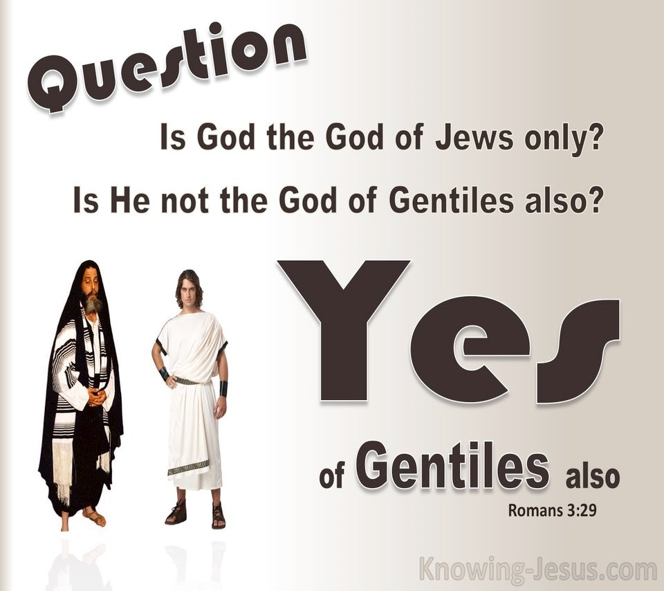 Romans 3:29 God Of The Jews And Gentiles (brown)