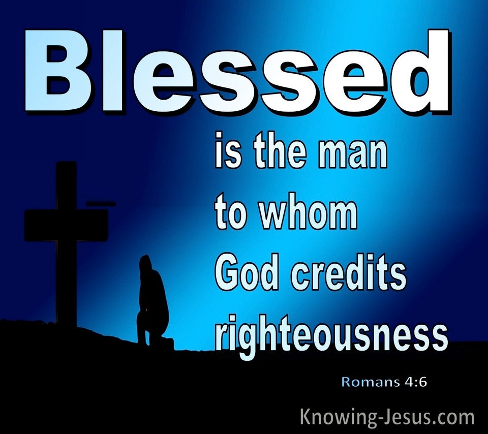 Romans 4:6 Blessed Is The Man (blue)