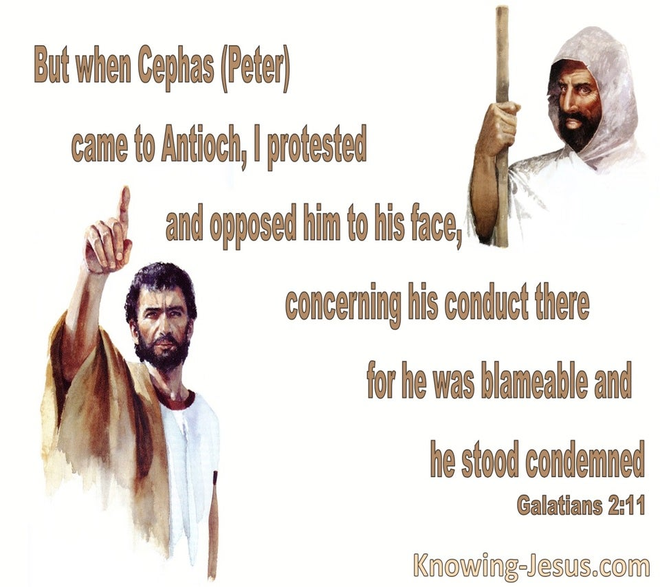 Galatians 2:11 Paul Protested Peter To His Face (white)