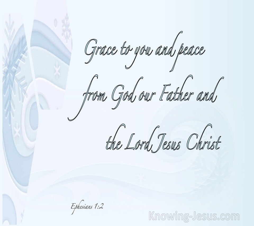 Ephesians 1:2 Grace Be To You And Peace (aqua)