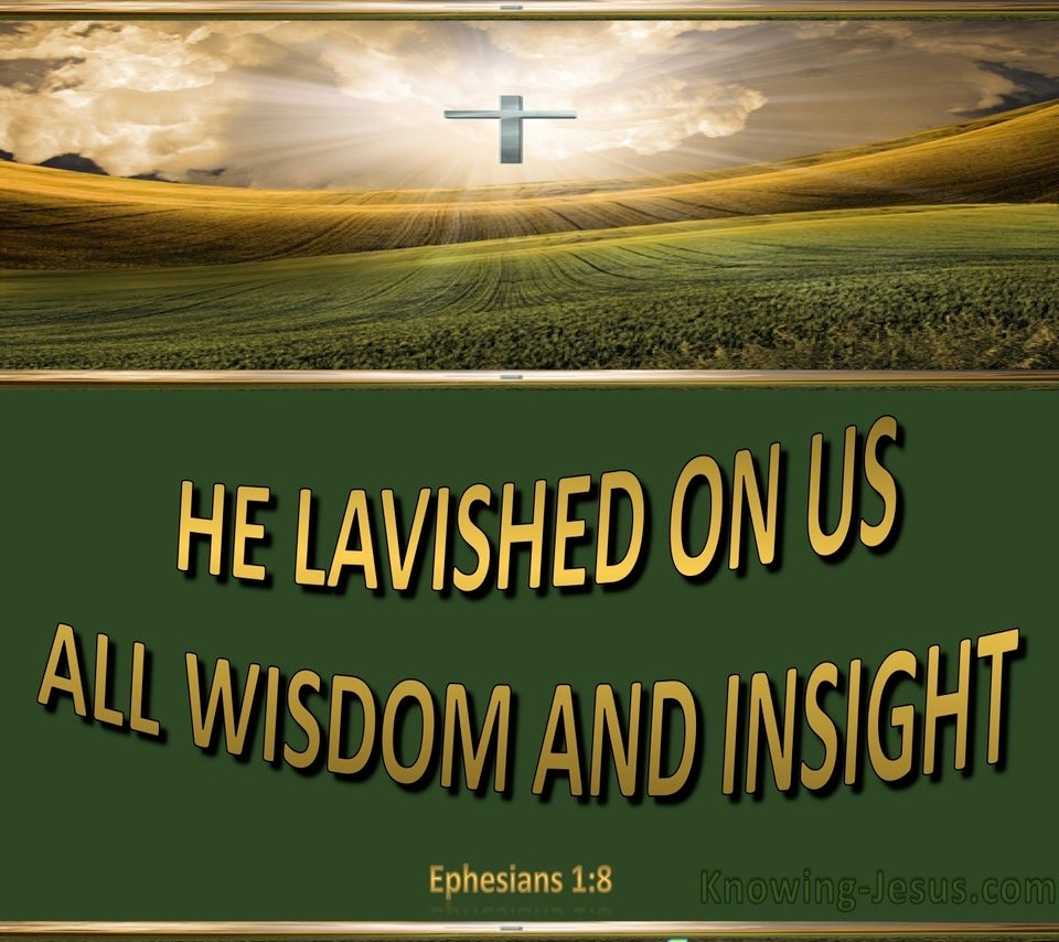 Ephesians 1:8 All Wisdom And Insight (gold)