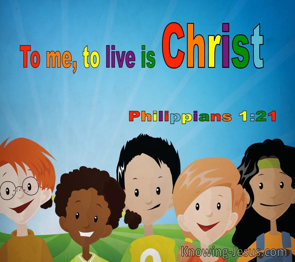 Philippians 1:21 To Me To Live Is Christ (windows)07:04